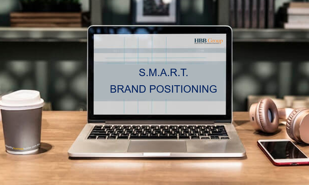 What is SMART when it comes to Brand Positioning?