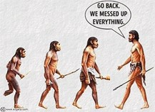 evolution funny GO BACJ GUYS WE MESSED UP EVERYTHING image for leadership mistakes blog post hbb training